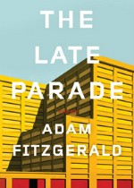 'The Late Parade ' by Adam Fitzgerald