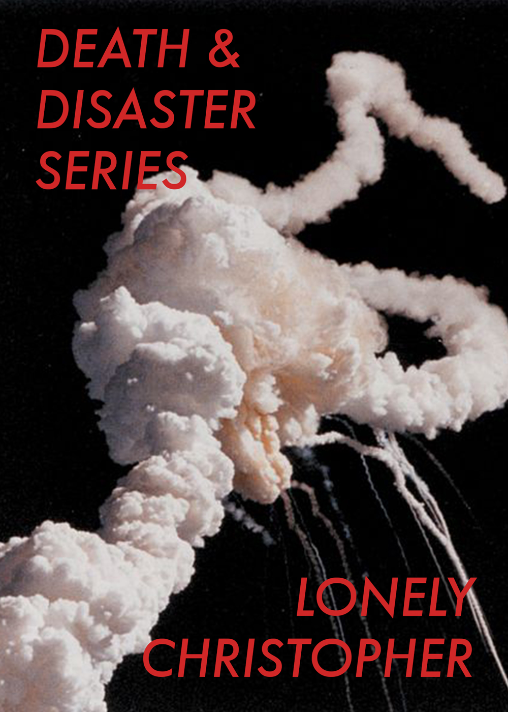 Lonely Christopher's 'Death & Disaster Series' Launch with Uche Nduka and Ariana Reines