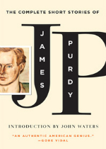 'The Complete Short Stories of James Purdy' by James Purdy