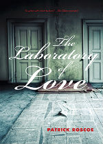 'The Laboratory of Love' by Patrick Roscoe