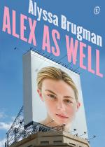'Alex As Well' by Alyssa Brugman