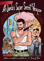 'The Lavender Menace: Tales of Queer Villainy!' edited by Tom Cardamone and 'Al-Qaeda's Super Secret Weapon'  by Mohammed al–Muhammad Mohammed and Youssef Fakish