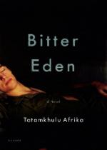 'Bitter Eden' by Tatamkhulu Afrika