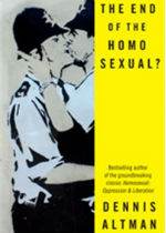 'The End of the Homosexual?' by Dennis Altman