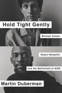 'Hold Tight Gently: Michael Callen, Essex Hemphill and the Battlefield of AIDS' by Martin Duberman image