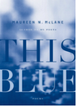 'This Blue' by Maureen N. McLane