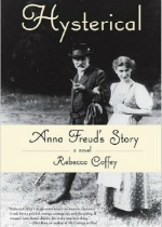 'Hysterical: Anna Freud's Story' by Rebecca Coffey