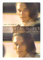'Ethereal Queer: Television, Historicity, Desire' by Amy Villarejo