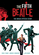 'The Fifth Beatle: The Brian Epstein Story' by Vivek J. Tiwary with Illustrations by Andrew C. Robinson and Kyle Baker
