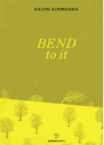 'Bend to It' by Kevin Simmonds