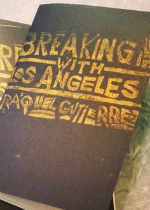 'Breaking Up with Los Angeles' by Raquel Gutiérrez