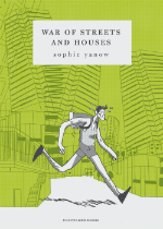 'War of the Streets and Houses' by Sophie Yanow