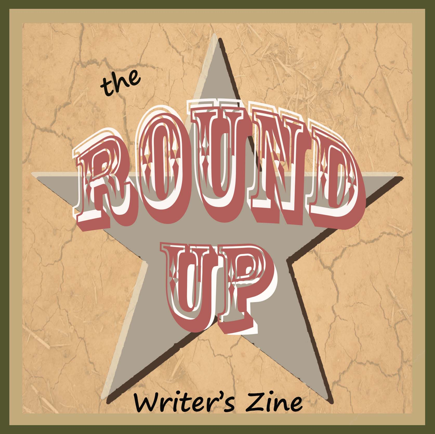 Call for Submissions: The Round Up Writer's Zine