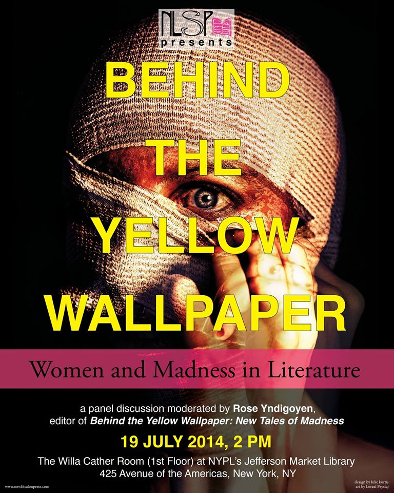 Behind the Yellow Wallpaper:  A Panel Discussion on Women and Madness in Literature