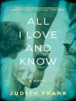 'All I Love and Know' by Judith Frank