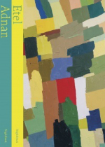 'To look at the sea is to become what one is: An Etel Adnan Reader' by Etel Adnan