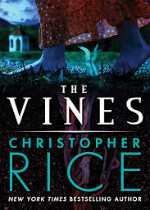 'The Vines' by Christopher Rice