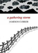 'A Gathering Storm' by Jameson Currier