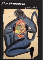 'Blue Hanuman' by Joan Larkin