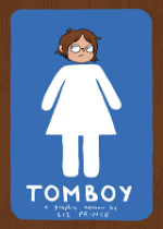 'Tomboy: A Graphic Memoir' by Liz Prince