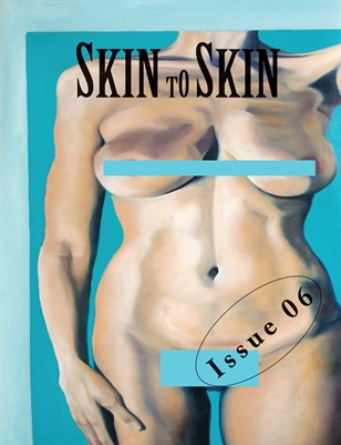 Call for Submissions: Skin to Skin