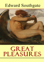 'Great Pleasures' by Edward Southgate