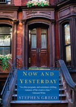 'Now and Yesterday' by Stephen Greco