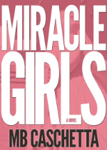'Miracle Girls' by MB Caschetta