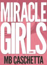 'Miracle Girls' by MB Caschetta