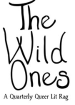 Call for Submissions : The Wild Ones Literary Magazine