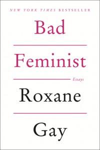 'Bad Feminist: Essays' by Roxane Gay image