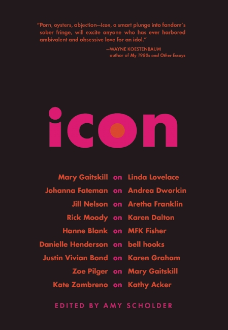 'Icon' Edited by Amy Scholder
