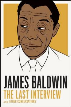 'James Baldwin: The Last Interview and Other Conversations' by James Baldwin