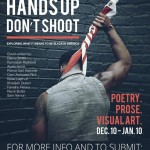"""Call for Submissions: """"Hands Up Don't Shoot"""""""