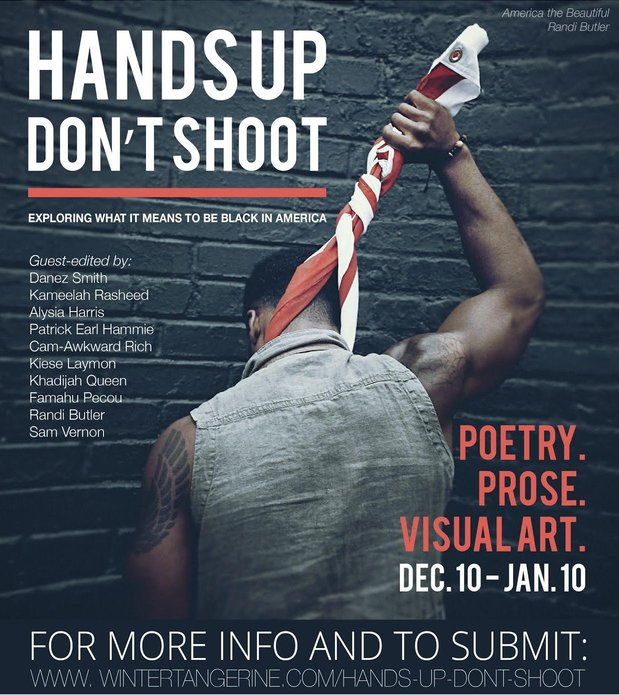 "Call for Submissions: ""Hands Up Don't Shoot"""