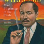 'Tennessee Williams: Mad Pilgrimage of the Flesh'  by  John Lahr