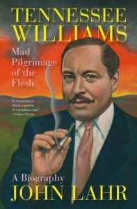 'Tennessee Williams: Mad Pilgrimage of the Flesh'  by  John Lahr image