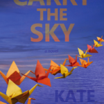 'Carry the Sky' by Kate Gray