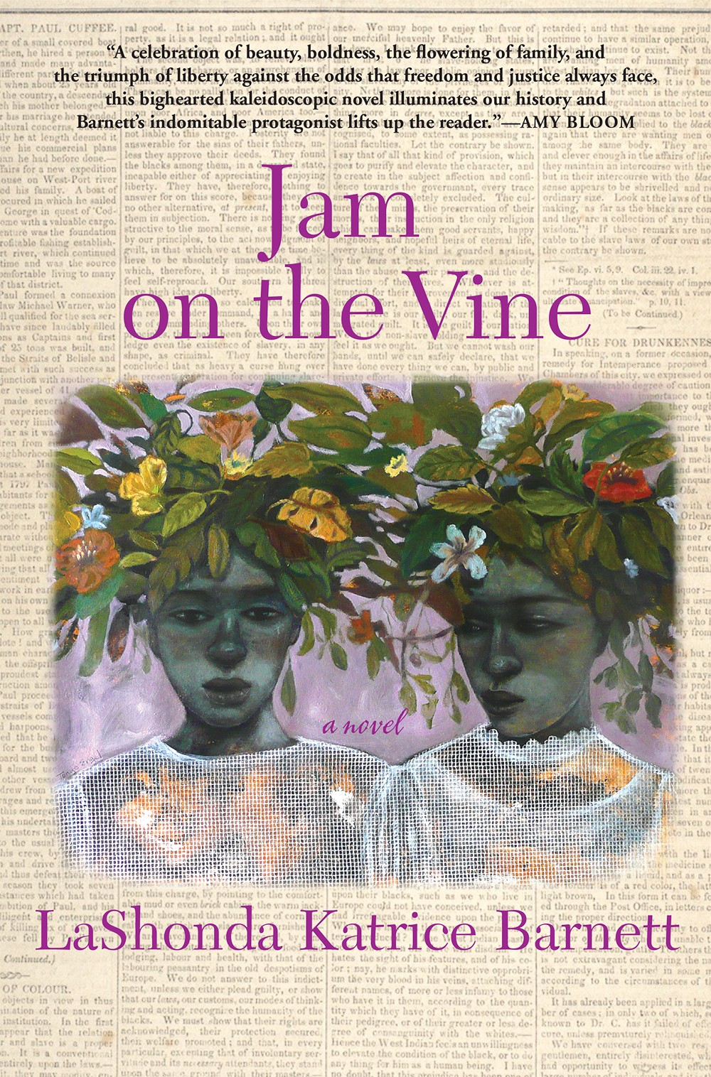 'Jam on the Vine' by LaShonda Katrice Barnett