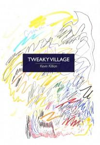 'Tweaky Village' by Kevin Killian image
