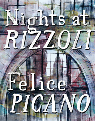 'Nights at Rizzoli' by Felice Picano