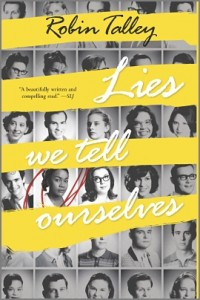 'Lies We Tell Ourselves' by Robin Talley image