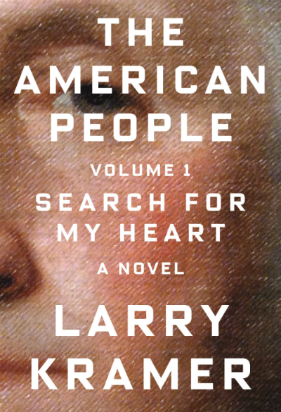 Larry Kramer on His New Novel, Gary Indiana on His Photography Exhibition, and More LGBT News