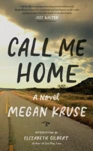 'Call Me Home' by Megan Kruse image