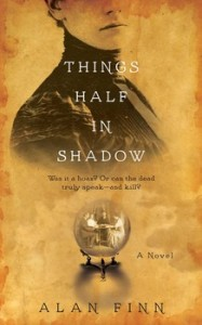 'Things Half in Shadow' by Alan Finn image