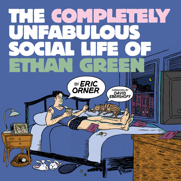 'The Completely Unfabulous Social Life of Ethan Green' by Eric Orner
