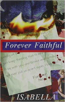 'Forever Faithful' by Isabella