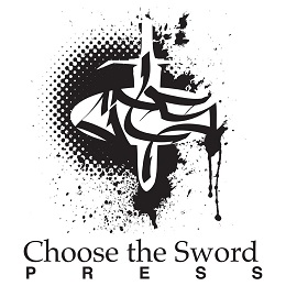 Call for Submissions: Choose the Sword Press