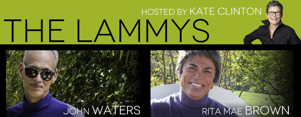 Lammy Awards hosted by Kate Clinton honoring John Waters and Rita Mae Brown