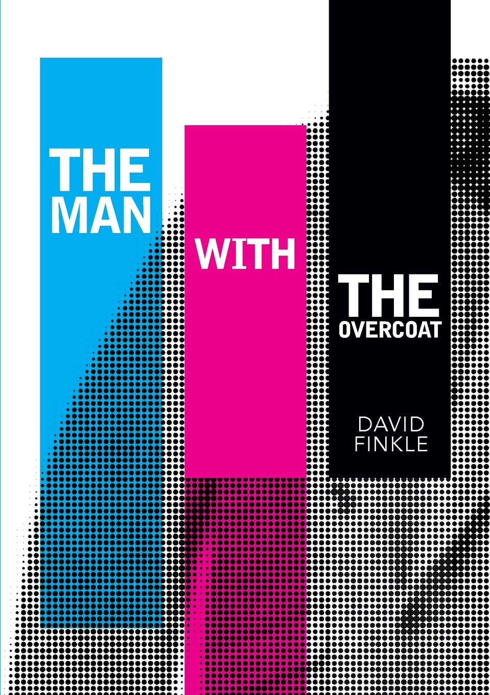 'The Man With the Overcoat' by David Finkle